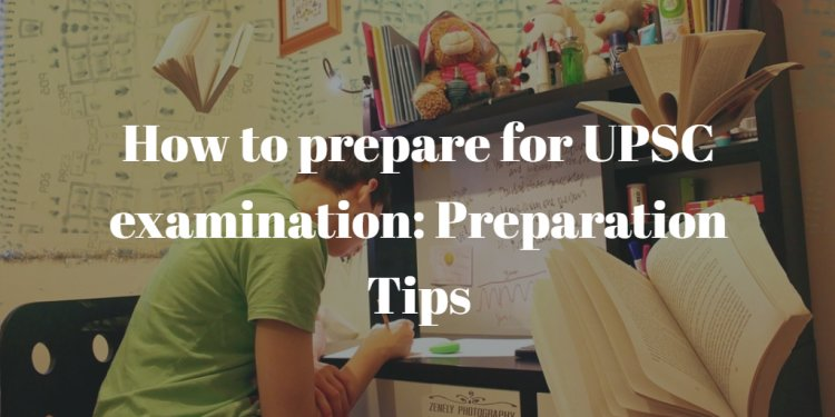 How to prepare for UPSC CSE